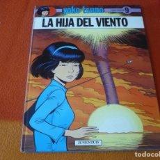 Cómics: YOKO TSUNO 9 LA HIJA DEL VIENTO ( ROGER LELOUP ) ¡BUEN ESTADO! TAPA DURA JUVENTUD. Lote 183542180
