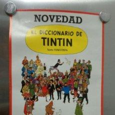 Cómics: TINTIN POSTER CARTEL DEL DICCIONARIO DE TINTIN TEXTO DE ANTONI COSTA. Lote 183705750