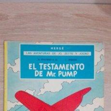 Comics : EL TESTAMENTO DE MR.PUMP-JO,ZETTE Y JOCKO-HERGÉ-JUVENTUD-2ª EDICIÓN-AÑO 1974-TAPA BLANDA.. Lote 184399766