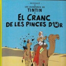 Cómics: LES AVENTURES DE TINTIN * EL CRANC DE LES PINCES D' OR * 11ª EDICIÓ 1993. Lote 184443397