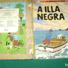 Cómics: TINTIN PRIMERA EDICION 1984 GALLEGA GALLEGO LA ISLA NEGRA A ILLA NEGRA DIFICIL ESTINTIN. Lote 184587392