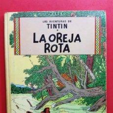 Cómics: TINTIN - LA OREJA ROTA-3ª EDICIÓN-1969-LOMO DE TELA. Lote 184711146