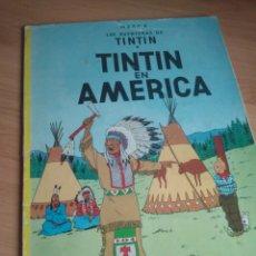 Cómics: TINTÍN EN AMÉRICA - EDITORIAL JUVENTUD 5ª EDICIÓN 1979. Lote 184753915