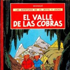 Cómics: EL VALLE DE LAS COBRAS. LAS AV. DE JO, ZETTE Y JOCKO. DE HERGÉ (JUVENTUD, 1972) 1ª EDICIÓN. Lote 184814925