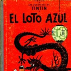 Cómics: TINTIN: EL LOTO AZUL (JUVENTUD, 1965) DE HERGÉ. PRIMERA EDICIÓN. Lote 184827036