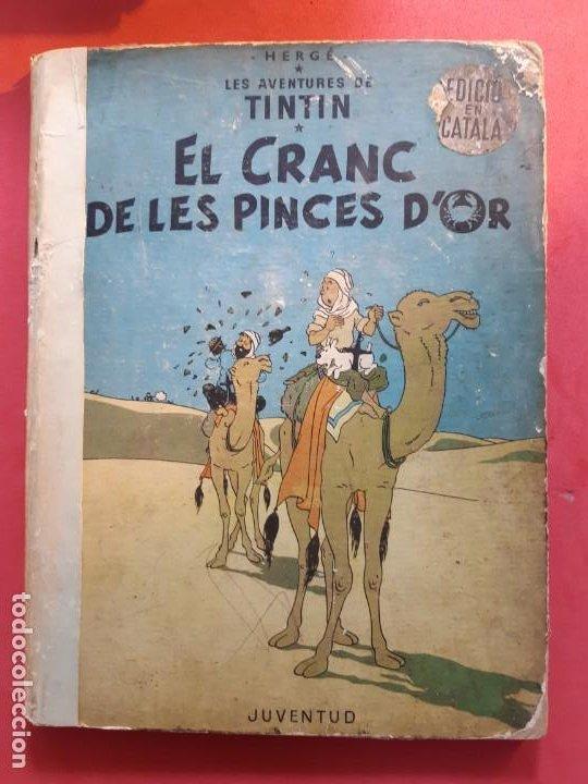 HERGE EL CRANC DE LES PINCES D´OR 1ª EDICIÓN 1966 EN CATALÁN (Tebeos y Comics - Juventud - Tintín)