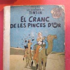 Cómics: HERGE EL CRANC DE LES PINCES D´OR 1ª EDICIÓN 1966 EN CATALÁN. Lote 185719416