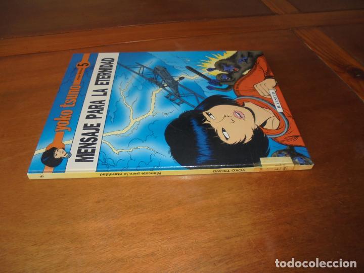Cómics: YOKO TSUNO Nº 5. MENSAJE PARA LA ETERNIDAD (LELOUP, ROGER) OFERTA - Foto 2 - 186160330