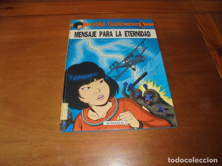 YOKO TSUNO Nº 5. MENSAJE PARA LA ETERNIDAD (LELOUP, ROGER) OFERTA (Tebeos y Comics - Juventud - Yoko Tsuno)
