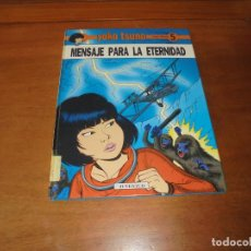 Cómics: YOKO TSUNO Nº 5. MENSAJE PARA LA ETERNIDAD (LELOUP, ROGER) OFERTA. Lote 186160330