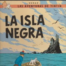 Cómics: TINTIN Y LA ISLA NEGRA. Lote 186176453