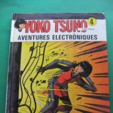 Cómics: YOKO STUNO Nº 4 AVENTURES ELECTRONIQUES JUBENTUD. Lote 186302491