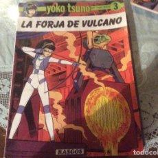 Cómics: YOKO TSUNO 3 – LA FORJA DE VULCANO. ROGER LELOUP. RASGOS 1983. TAPA BLANDA. Lote 187543342