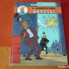 Cómics: EL ENIGMATICO SEÑOR BARELLI 1 ( BOB DE MOOR ) ¡MUY BUEN ESTADO! TAPA DURA JUVENTUD. Lote 187564098