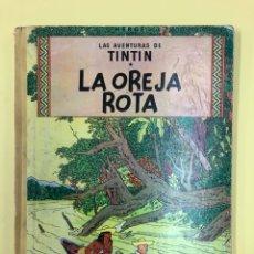 Cómics: TINTIN - LA OREJA ROTA - EDITORIAL JUVENTUD 1ª EDICION 1965 - LOMO AMARILLO. Lote 188748175