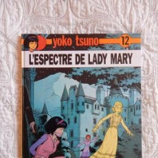 Cómics: YOKO TSUNO - L´ESPECTRE DE LADY MARY - N.12 - CATALA. Lote 189077861