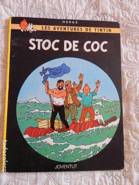 TINTIN - STOC DE COC - CATALA (Tebeos y Comics - Juventud - Tintín)