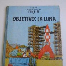 Cómics: HERGE - TINTIN - OBJETIVO: LA LUNA - JUVENTUD 1958 1ª PRIMERA EDICION - VER FOTOS. Lote 189090383
