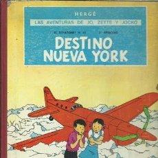 Cómics: LAS AVENTURAS DE JO, ZETTE Y JOCKO: DESTINO NUEVA YORK, 1970, JUVENTUD, PRIMERA EDICIÓN, USADO. Lote 189205221