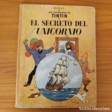 Cómics: TINTIN EL SECRETO DEL UNICORNIO, HERGE. JUVENTUD 1959 PRIMERA EDICION TAPA DURA 1ª. Lote 189284361
