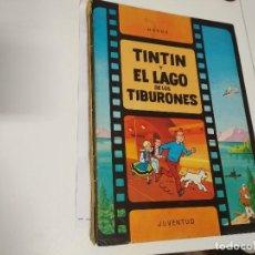 Cómics: TINTIN Y EL LAGO DE LOS TIBURONES. 2ª EDICIÓN 1977 TAPA DURA . Lote 189305171