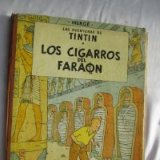 Cómics: LAS AVENTURAS DE TINTÍN - LOS CIGARROS DEL FARAON - HERGÉ - JUVENTUD - AÑO 1972 - CUARTA EDICIÓN.. Lote 189379548