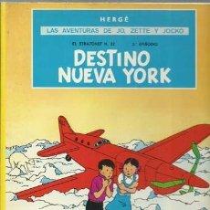 Cómics: LAS AVENTURAS DE JO, ZETTE Y JOCKO: DESTINO NUEVA YORK, 1983, JUVENTUD, BUEN ESTADO. Lote 189615356