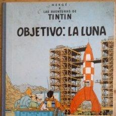 Cómics: OBJETIVO LA LUNA - HERGÉ - TINTÍN Y MILÚ - JUVENTUD 1967 4ª EDICIÓN - LOMO DE TELA. Lote 189757941