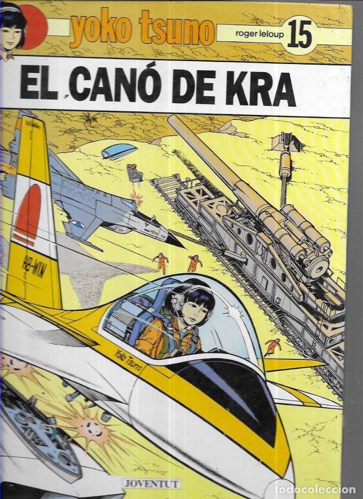 YOKO TSUNO * EL CANÓ DE KRA * Nº 15 (Tebeos y Comics - Juventud - Yoko Tsuno)