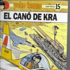 Cómics: YOKO TSUNO * EL CANÓ DE KRA * Nº 15. Lote 189982011