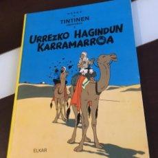 Cómics: TINTIN URREZKO HAGINDUN KARRAMARRO BUENISIMO ESTADO EN EUZKERA . Lote 189992992