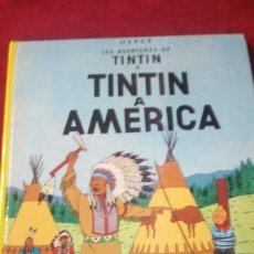 Cómics: TINTIN A AMÉRICA. AÑO 1983. EDITORIAL JOVENTUT.. Lote 190346997