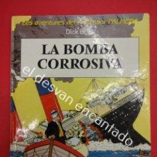 Cómics: LA BOMBA CORROSIVA. LES AVENTURES DEL PROFESSOR PALMERA. COMIC EN CATALÀ. Lote 190366741