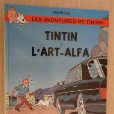 Cómics: TINTÍN I L'ART ALPHA. EDITORIAL JATINTUT. DIBUIXOS D'IVES RODIER. TIRADA LIMITADA. EN CATALÀ. Lote 190462232