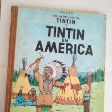 Cómics: TINTIN EN AMÉRICA 1ª PRIMERA EDICIÓN 1968. JUVENTUD. LOMO EN TELA. Lote 190780203