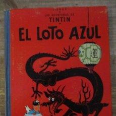 Cómics: LAS AVENTURAS DE TINTIN - EL LOTO AZUL - LOMO DE TELA - 1ª EDICION - BUEN ESTADO. Lote 190847215