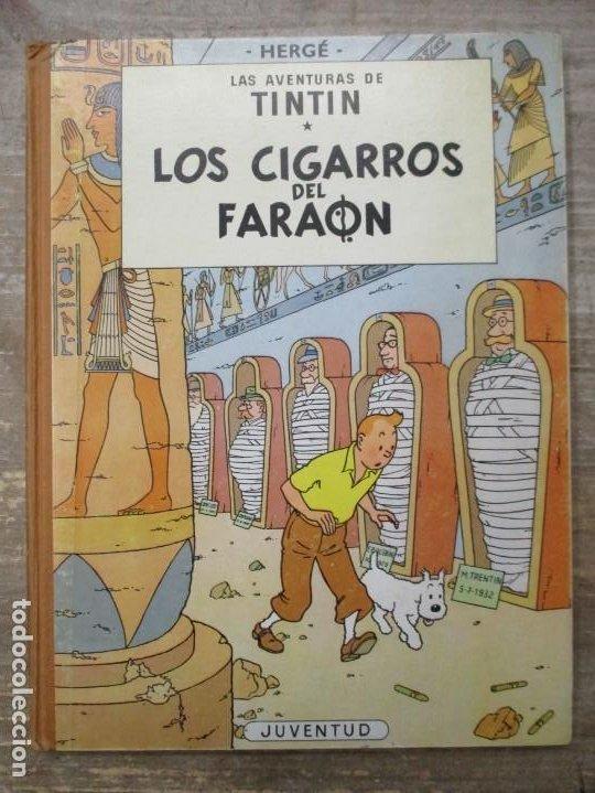 LAS AVENTURAS DE TINTIN - LOS CIGARROS DEL FARAON - LOMO DE TELA - 1ª EDICION - BUEN ESTADO (Tebeos y Comics - Juventud - Tintín)