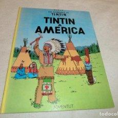 Cómics: TINTIN A AMERICA, EN CATALA, CINQUENA EDICIO 1982. TAPA DURA.. Lote 191158758