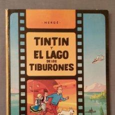 Cómics: TINTIN Y EL LAGO DE LOS TIBURONES, PRIMERA EDICION MARZO 1974.VER DETALLES Y FOTOGRAFIAS.. Lote 191313190