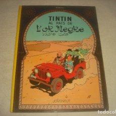 Cómics: TINTIN , AL PAIS DE L OR NEGRE. 1990. EN CATALA.. Lote 191436390