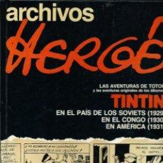Comics : ARCHIVOS HERGE - TOTOR, TINTIN Y LOS SOVIETS, EN EL CONGO Y EN AMERICA B/N - ED. JUVENTUD 1990, BIEN. Lote 191602475