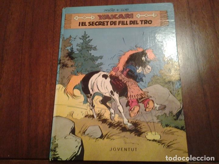 YAKARI - I EL SECRET DE FILL DEL TRO Nº 6 - AL PAIS DELS LLOPS Nº 8 - ED. JOVENTUT - EN CATALAN (Tebeos y Comics - Juventud - Yakary)