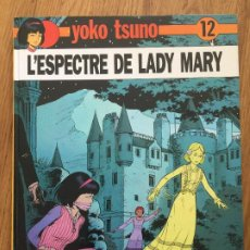 Cómics: YOKO TSUNO 12 , L' ESPECTRE DE LADY MARY - JOVENTUT - 1ª EDICION 1990 - TAPA DURA - GCH1. Lote 192530855
