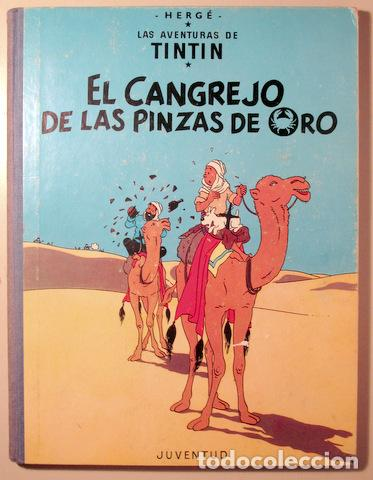 HERGÉ - LAS AVENTURAS DE TINTIN. EL CANGREJO DE LAS PINZAS DE ORO - BARCELONA 1971 - MUY ILUSTRADO - (Tebeos y Comics - Juventud - Tintín)