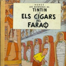 Cómics: HERGE - TINTIN - ELS CIGARS DEL FARAO - LLOM IMITACIO TELA ED. MODERNA - ED. JOVENTUT 1994, 13ª ED.. Lote 193354623