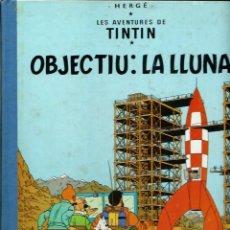 Cómics: HERGE - TINTIN - OBJECTIU : LA LLUNA - LLOM IMITACIO TELA ED. MODERNA - JOVENTUT 1992 11ª EDICIO. Lote 193355232