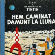 Cómics: HERGE - TINTIN - HEM CAMINAT DAMUNT LA LLUNA - LLOM IMITACIO TELA ED MODERNA - JOVENTUT 1995 12ª ED.. Lote 193355356