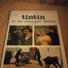 Cómics: TINTIN ET LES ORANGES BLEUES CASTERMAN 1969,FRANCES. Lote 193359171