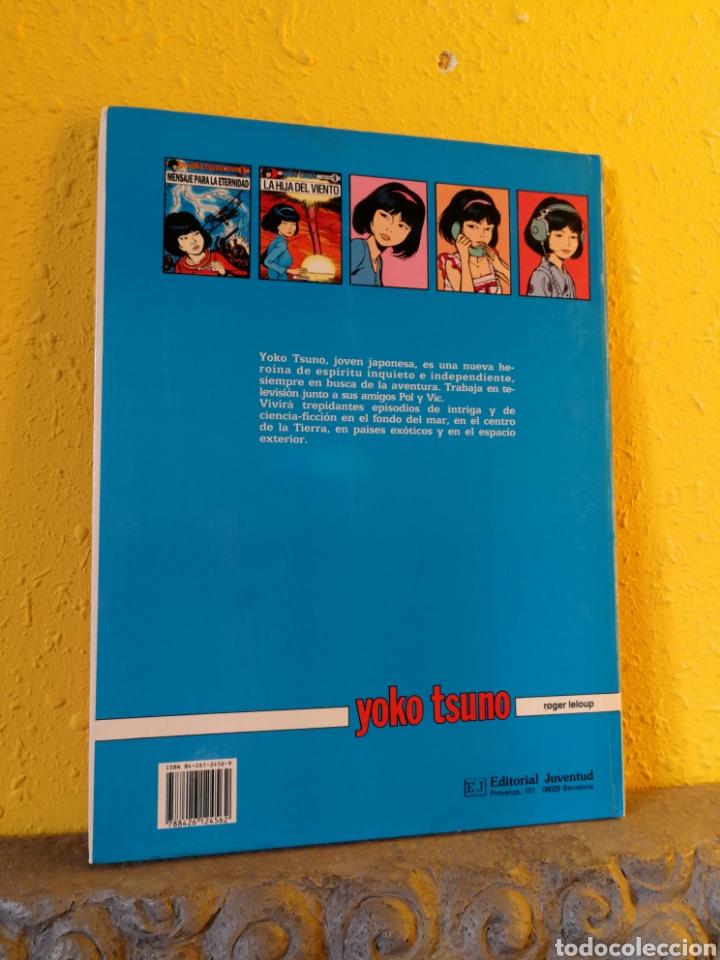 Cómics: YOKO TSUNO LOTE 2 CÓMICS:LA HIJA DEL VIENTO +MENSAJE PARA LA ETERNIDAD.ED.JUVENTUD - Foto 3 - 193619467