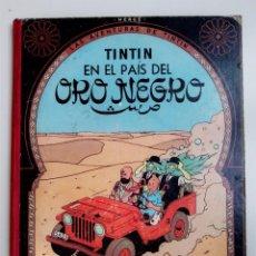 Cómics: LAS AVENTURAS DE TINTÍN EN EL PAÍS DEL ORO NEGRO HERGÉ 4ª CUARTA EDICIÓN, 1970 EDITORIAL JUVENTUD. Lote 193890093